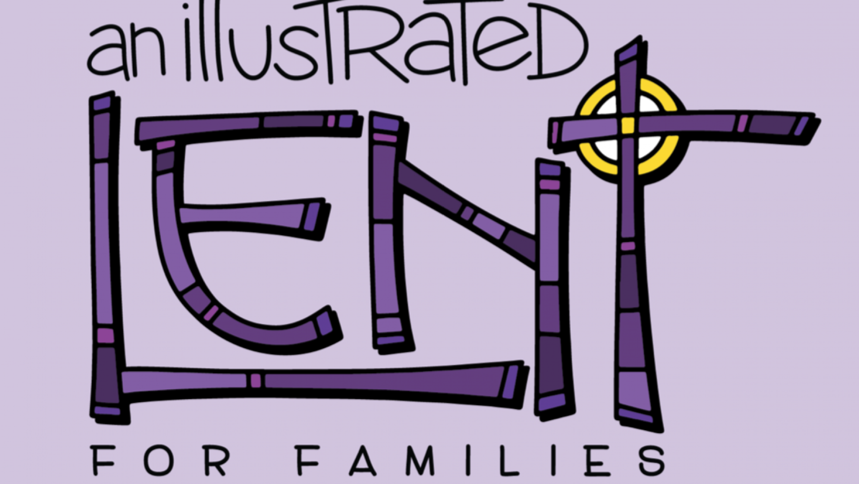 Lent for Families Devotional 2018